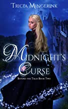 Midnight's Curse: A Cinderella Retelling (Beyond the Tales Book 2)