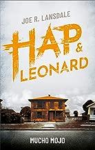 Mucho Mojo: Ein Hap & Leonard-Roman (German Edition)