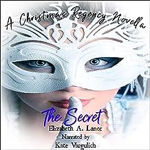 The Secret: A Christmas Regency Novella
