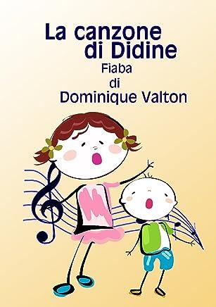 La canzone di Didine: - il secondo quaderno di Didine