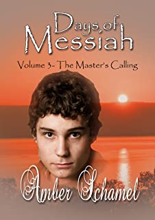 The Master's Calling: A Biblical Fiction Novella (Days of Messiah Book 3)