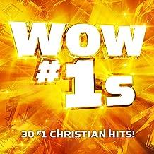 WOW #1s (30 #1 Christian Hits)