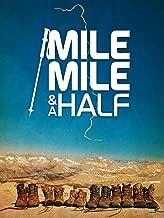 Mile... Mile and a Half
