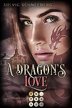 A Dragons Love (The Dragon Chronicles 1): Fantasy-Liebesroman fr ...