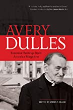 Avery Dulles: Essential Writings from America Magazine