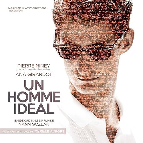 Un homme idéal (Bande originale du film de Yann Gozlan) de Cyrille ...