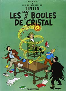 Les Aventures de Tintin -Les Sept Boules de Cristal - Tome 13 (Adventures of Tintin) (French Edition)