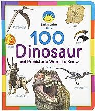 100 Dinosaur and Prehistoric Words to Know (Smithsonian Kids)