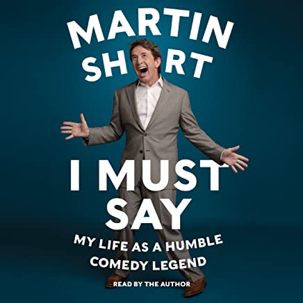 Amazon com: I Must Say: My Life as a Humble Comedy Legend