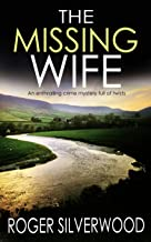 THE MISSING WIFE an enthralling crime mystery full of twists (Yorkshire Murder Mysteries Book 2)