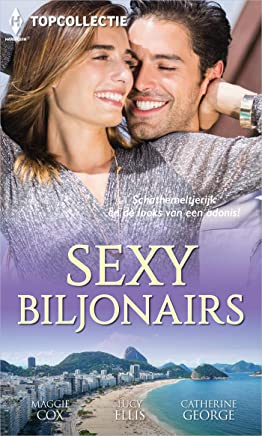Sexy biljonairs (Topcollectie Book 113)