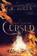 Cursed: a contemporary fantasy romance (Enchanted Gods Book 1) Kindle Edition