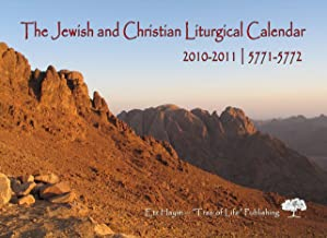 The Jewish and Christian Liturgical Calendar 2010-2011/5771-5772