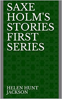 Saxe Holm's Stories First Series