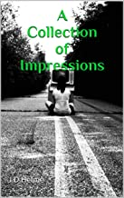 A Collection of Impressions