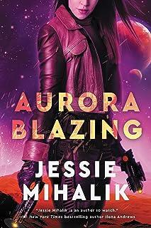 Aurora Blazing: A Novel: 2