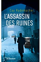 L'assassin des ruines: Tome 1 (Grands Formats) (French Edition) Kindle Edition