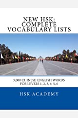 New HSK: Complete Vocabulary Lists: Word lists for HSK levels 1, 2, 3, 4, 5, 6 (English Edition) Format Kindle