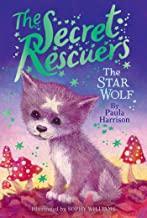 The Star Wolf (5) (The Secret Rescuers)