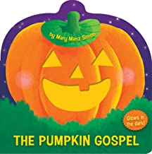 The Pumpkin Gospel (die-cut): A Story of a New Start with God