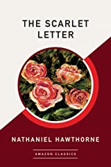 The Scarlet Letter (AmazonClassics Edition) Kindle Edition