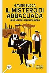 Il mistero di Abbacuada (Le indagini del tenente Roversi Vol. 1) Formato Kindle