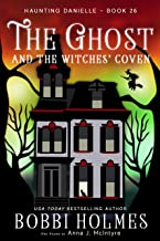 The Ghost and the Witches' Coven (Haunting Danielle Book 26)