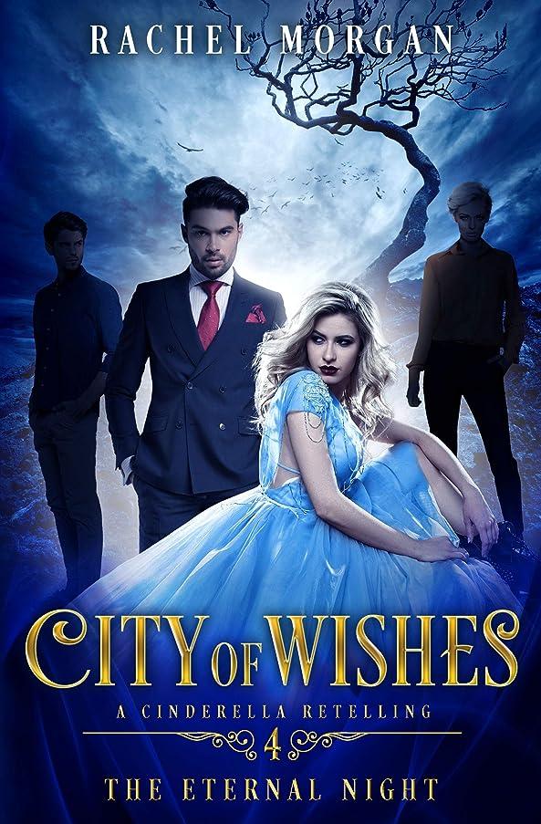 シャッフル報奨金メモCity of Wishes 4: The Eternal Night (English Edition)