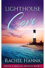 Lighthouse Cove (South Carolina Sunsets Book 7) Kindle Edition