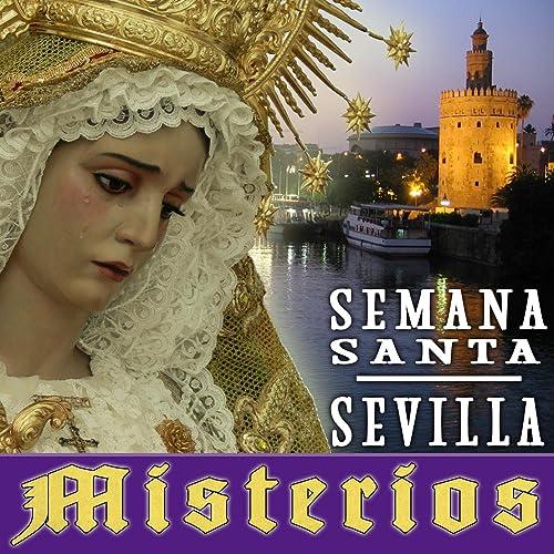 Semana Santa. Sevilla. Misterios de Varios Artistas en Amazon ...