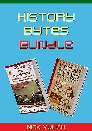 History Bytes Bundle (English Edition)