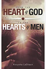 From the Heart of God to the Hearts of Men Kindle Edition