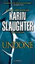 Undone: A Novel (Will Trent Book 3)