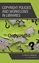 Copyright Policies and Workflows in Libraries: A Concise Handbook