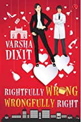 Rightfully Wrong Wrongfully Right Kindle Edition