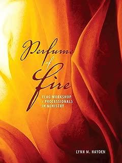 Perfume of Fire