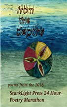 From the Depths: Poems from the 2016 StarkLight Press 24 Hour Poetry Marathon (StarkLight Press Poetry Marathon Book 1)