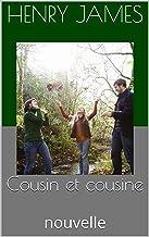 Cousin et cousine: nouvelle (French Edition)