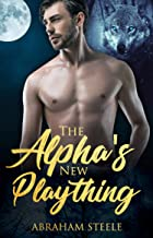 The Alpha's New Plaything: Gay Paranormal Romance (Fated and Dominated Book 6) (English Edition)