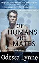 Of Humans and Mates (New Canton Republic Book 3)