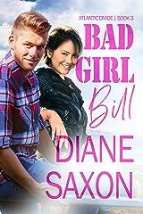 Bad Girl Bill (Atlantic Divide Book 3) Kindle Edition