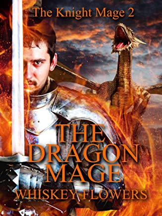 THE DRAGON MAGE: THE KNIGHT MAGE 2
