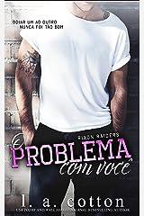 O Problema Com Você (Série Rixon Raiders Livro 1) eBook Kindle