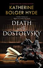 Death with Dostoevsky (Crime with the Classics Book 4)