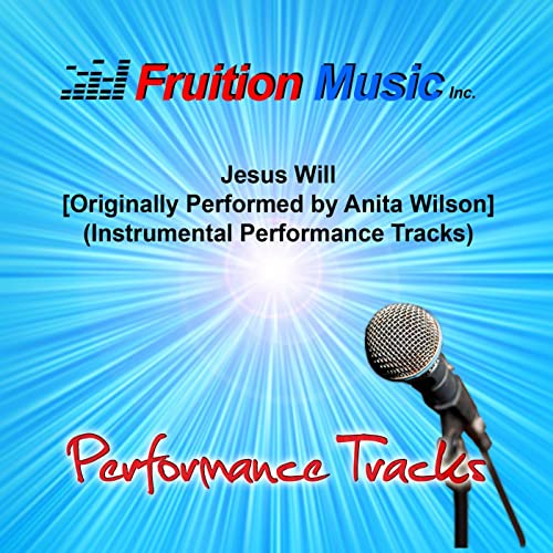 Amazon com: Jesus Will (Originally Performed by Anita Wilson
