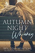 Autumn Night Whiskey (Tequila Rose Book 2)
