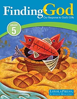 Finding God: Our Response to God's Gifts