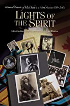 Lights Of The Spirit: Historical Portraits Of Black Bahai's In North America, 1898-2000