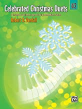 Celebrated Christmas Duets, Bk 2: 5 Christmas Favorites Arranged for Early Intermediate Pianists