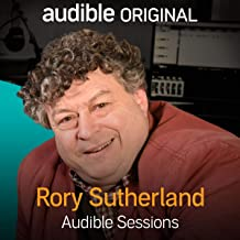 Rory Sutherland: Audible Sessions: FREE Excusive Interview